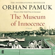 The Museum of Innocence audiobook by Orhan Pamuk
