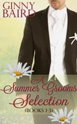 A Summer Grooms Selection (Books 1 - 3) (Summer Grooms Series, Book 5)