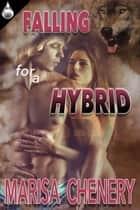 Falling for a Hybrid eBook von Marisa Chenery