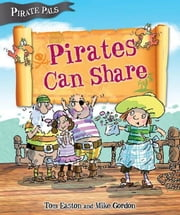 Pirates Can Share ebook by Easton, Tom