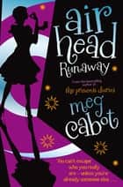 Runaway ebook by Meg Cabot