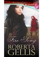 Fire Song ebook by Roberta Gellis