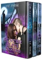Hunter Elite Series: Bundle 3: Books 7 - 9 ebook by J.C. Diem