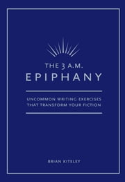 3 AM Epiphany ebook by Brian Kiteley