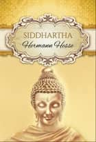 Siddhartha (Global Classics) ebook by Hermann Hesse