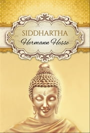 Siddhartha (Global Classics) - International Bestseller ebook by Hermann Hesse
