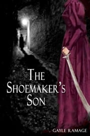 The Shoemaker's Son ebook by Gayle Ramage
