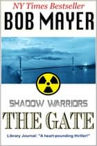 The Gate eBook by Bob Mayer