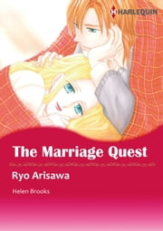 THE MARRIAGE QUEST (Harlequin Comics) - Harlequin Comics ebook by Ryo Arisawa,Helen Brooks