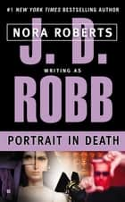Portrait in Death e-kirjat by J. D. Robb