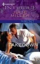 Takedown ebook by Julie Miller