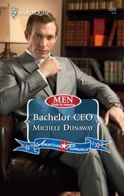 Bachelor CEO ebook by Michele Dunaway