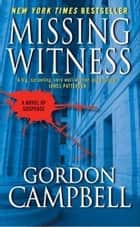 Missing Witness ebook by Gordon Campbell
