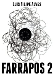 Farrapos 2 ebook by Kobo.Web.Store.Products.Fields.ContributorFieldViewModel