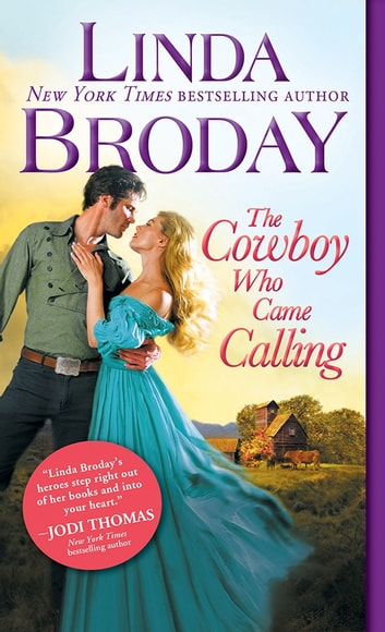 Cowboy Who Came Calling ebook by Linda Broday