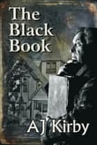 The Black Book ebook by AJ Kirby