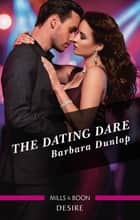 The Dating Dare ebook by BARBARA DUNLOP