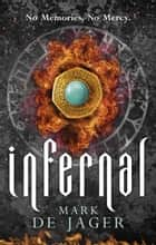 Infernal ebook by Mark de Jager