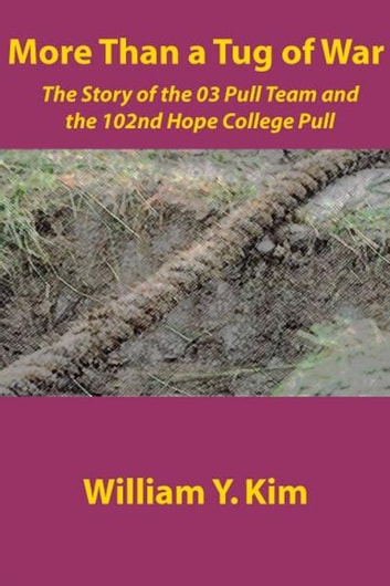 More Than a Tug of War ebook by William Kim