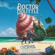 Doctor Dolittle The Complete Collection, Vol. 1 - The Voyages of Doctor Dolittle; The Story of Doctor Dolittle; Doctor Dolittle's Post Office ljudbok by Hugh Lofting
