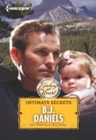 Intimate Secrets ebook by B.J. Daniels