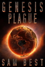 Genesis Plague ebook by Sam Best
