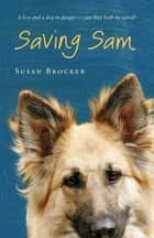 Saving Sam ebook by Susan Brocker