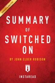 Switched On - by John Elder Robison | Summary & Analysis ebook by Instaread