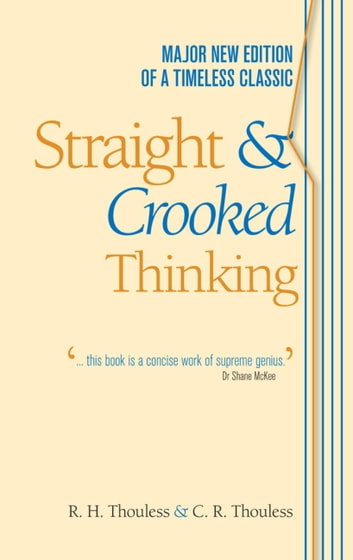 Straight and Crooked Thinking ebook by Robert Henry Thouless