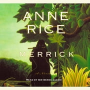 Merrick audiobook by Anne Rice