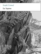 La laguna ebook by