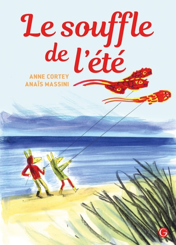 Le souffle de l'été eBook by Anne Cortey