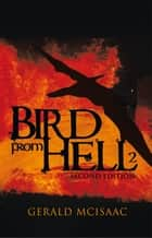 Bird from Hell ebook by Gerald McIsaac