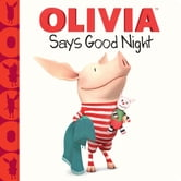 OLIVIA Says Good Night - with audio recording ebook by Farrah McDoogle,Gabe Pulliam