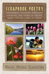 Scrapbook Poetry ebook by Patsy Petree Johnston