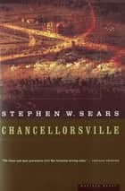 Chancellorsville ebook by Stephen  W. Sears