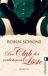 Der Club der verbotenen Lüste ebook by Robin Schone