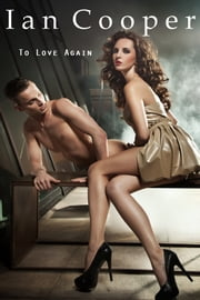 To Love Again ebook by Ian Cooper