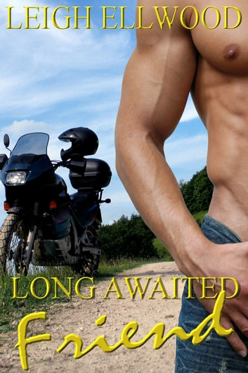 Long Awaited Friend ebook by Leigh Ellwood