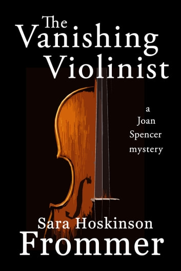 The Vanishing Violinist ebook by Sara Hoskinson Frommer