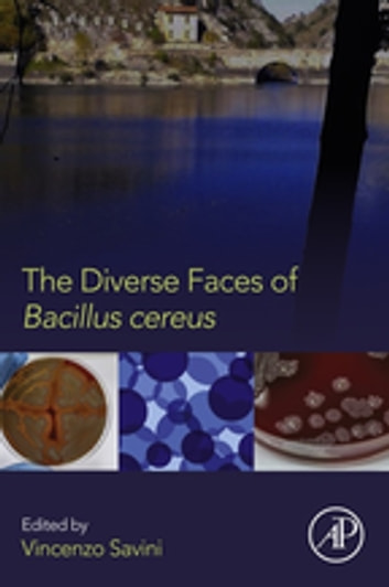 The Diverse Faces of Bacillus Cereus ebook by