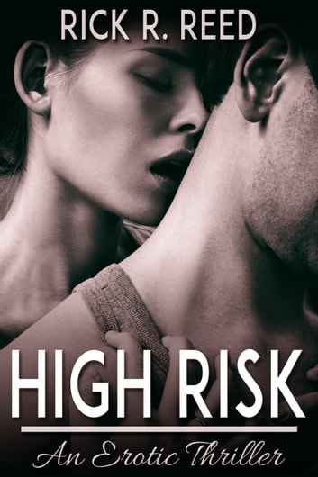 High Risk ebook by Rick R. Reed