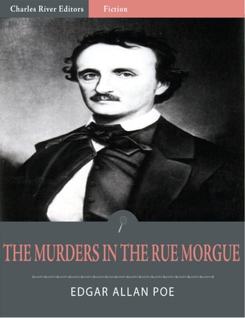 The Murders in the Rue Morgue (Illustrated) ebook by Edgar Allan Poe