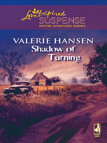 Shadow of Turning (Mills & Boon Love Inspired) ebook by Valerie Hansen
