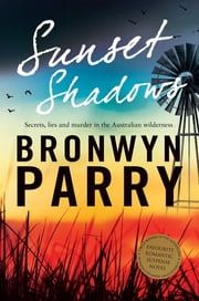 Sunset Shadows - The multi-award winning romantic suspense ebook by Bronwyn Parry