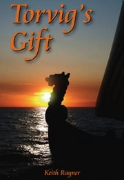Torvig's Gift ebook by Keith Rayner