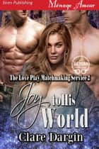 Joy to His World ebook by Clare Dargin