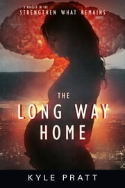 The Long Way Home ebook by Kyle Pratt
