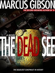 The Dead See ebook by Marcus Gibson