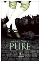 Pure ebook by Andrew Miller